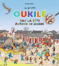 Cover of «La famille Oukilé fait la fête autour du monde»