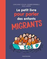 Couverture «Le petit livre pour parler des enfants migrants»
