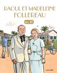 Couverture «Raoul et Madeleine Follereau»