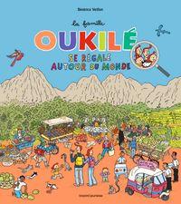 Couverture «La famille Oukile se régale autour du monde»