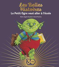 Cover of «Le Petit Ogre veut aller à l'école Collector»