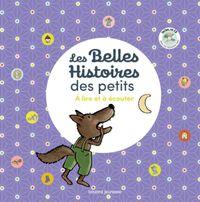 Cover of «Les Belles Histoires des petits à lire et à écouter»