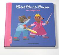 Couverture «Petit Ours Brun se déguise»