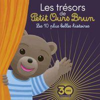 Cover of «Les trésors de Petit Ours Brun – 10 histoires incontournables»