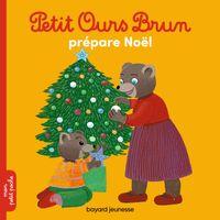 Cover of «Petit Ours Brun prépare Noël»