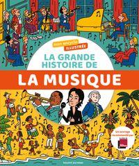 Couverture «Mon encyclo illustrée. La grande histoire de la musique»