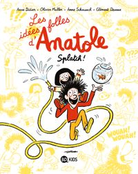 Cover of «Les idées folles d'Anatole»