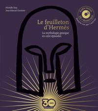 Cover of « Le feuilleton d'Hermès – livre audio collector »