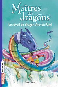 Couverture «Le réveil du dragon Arc-en-Ciel»