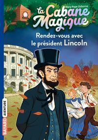 Couverture «Rendez-vous avec le président Lincoln»