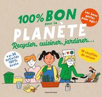 Couverture «100 % Bon pour la planète»
