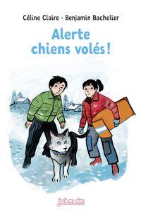 Couverture «Alerte : chiens volés !»