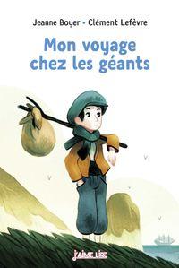 Couverture «Mon voyage chez les géants»