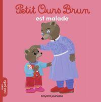 Couverture «Petit Ours Brun est malade»
