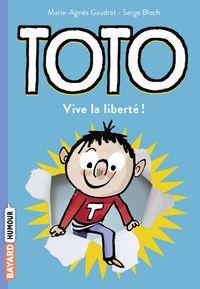 Couverture «Toto, vive la liberté !»