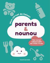 Couverture «Mon carnet de liaison parents-nounou»