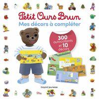 Couverture «Mes décors à compléter Petit Ours Brun – 300 autocollants et 10 décors»