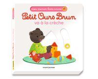 Couverture «Petit Ours Brun va à la crèche – Mon premier livre animé»