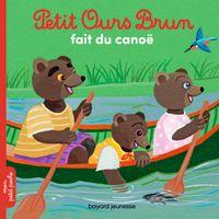 Couverture «Petit Ours Brun fait du canoë»