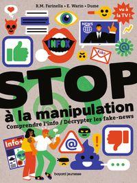 Couverture «Stop à la manipulation. Comprendre l'info et décrypter les fake news»