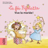 Couverture «La Fée Fifolette, vive la mariée !»