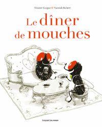 Couverture «Le dîner de mouches»