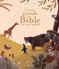 Couverture «La très grande bible des tout-petits»