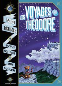 Couverture «Les voyages de Théodore : le mont des brumes»
