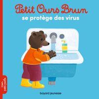 Couverture «Petit Ours Brun se protège des virus»