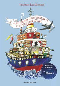 Couverture «Le mystérieux cercle Benedict et le périlleux voyage»