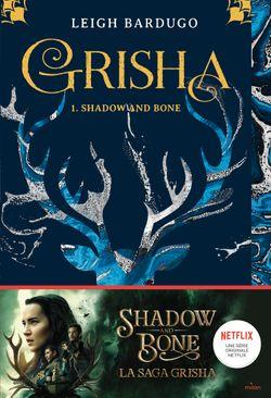Couverture de «Shadow and bone»