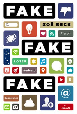 Couverture de « Fake ! Fake ! Fake ! »