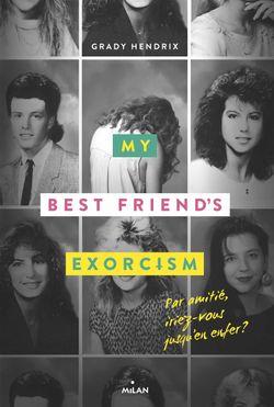 Couverture de «My best friend's exorcism»