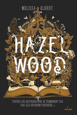 Couverture de «Hazel Wood»