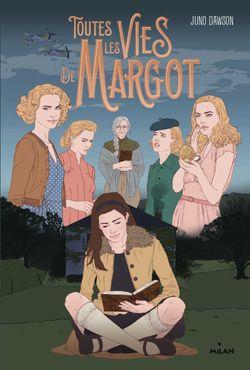 Couverture de «Toutes les vies de Margot»