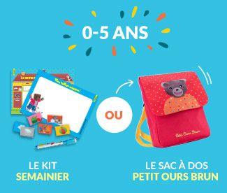 0-5 ans Le kit semainier OU Le sac à dos petit ours brun