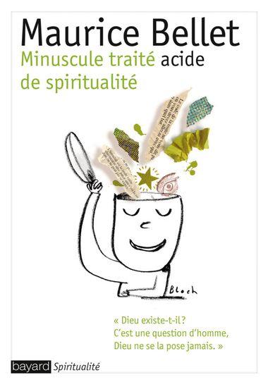 Couverture de «Minuscule traité acide de spiritualité»
