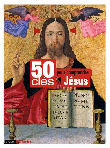 Couverture de «50 clés pour comprendre Jésus»