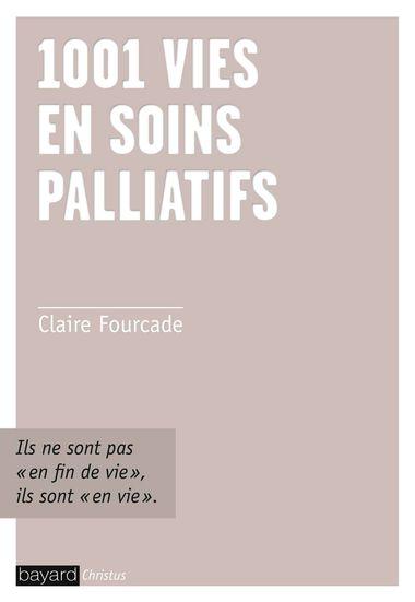 Couverture de «1001 vies en soins palliatifs»