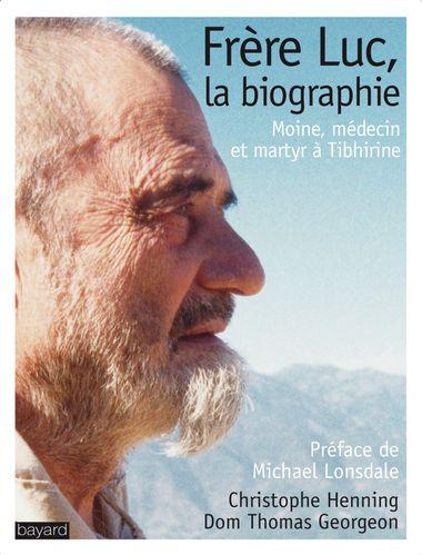 Couverture de «FRERE LUC, LA BIOGRAPHIE»