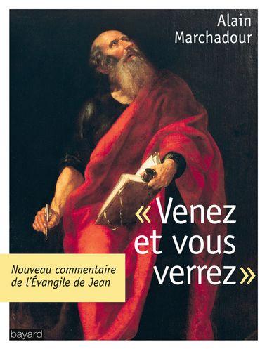 Couverture de «VENEZ  VOUS VERREZ –  L'EVANGILE DE JEAN»