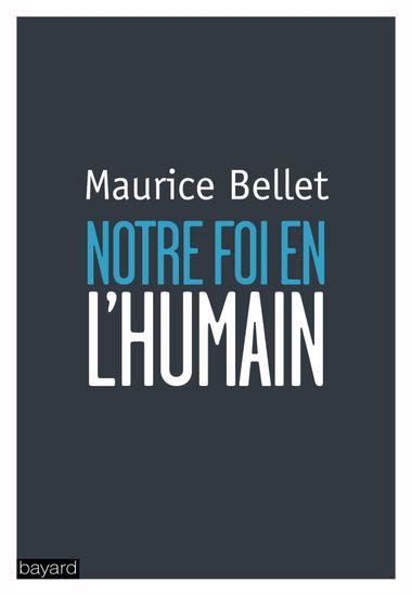 Couverture de «NOTRE FOI EN L'HUMAIN»