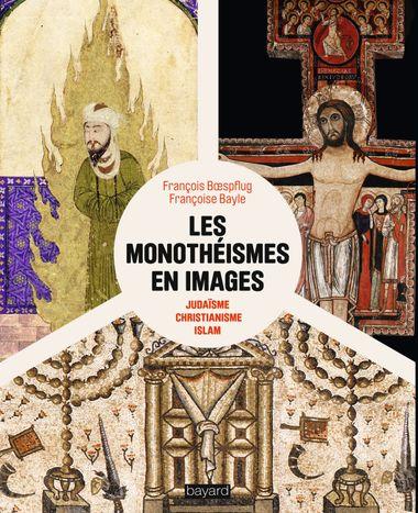 Couverture de «Les monothéismes en images»