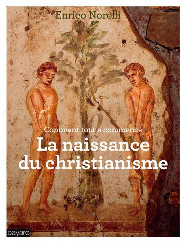 Couverture de «LA NAISSANCE DU CHRISTIANISME»