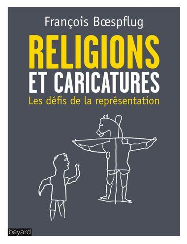 Couverture de «LES RELIGIONS ET LES CARICATURES»