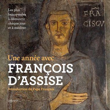 Couverture de «Une année avec François d'Assise»