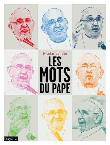 Couverture de «Les mots du Pape»