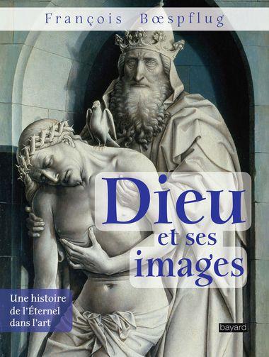 Couverture de «Dieu et ses images»