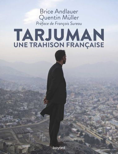 Couverture de «Tarjuman. Enquête sur une trahison française»