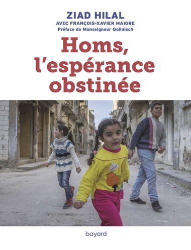 Couverture de «Homs, l'espérance obstinée»